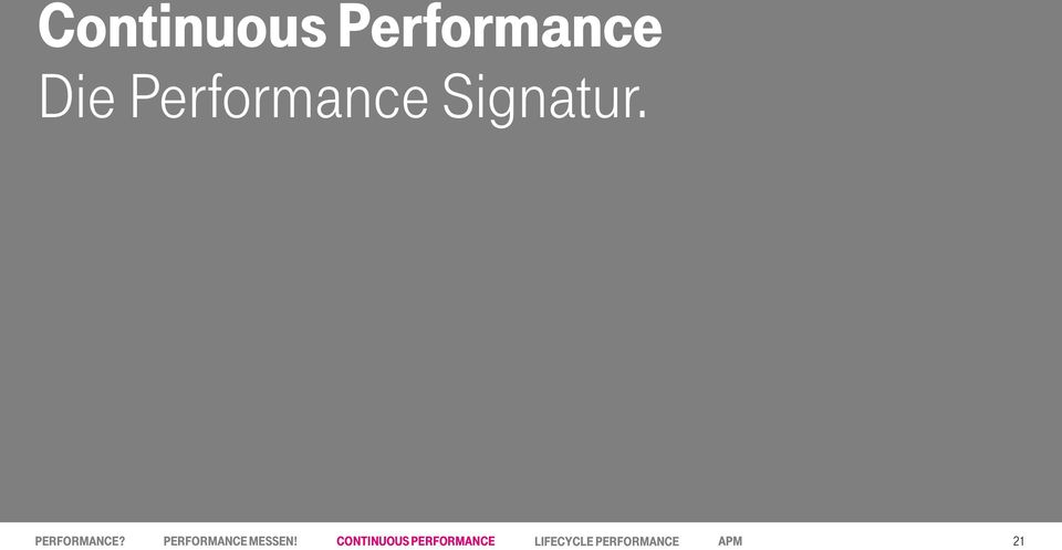 CONTINUOUS Streng vertraulich, PERFORMANCE