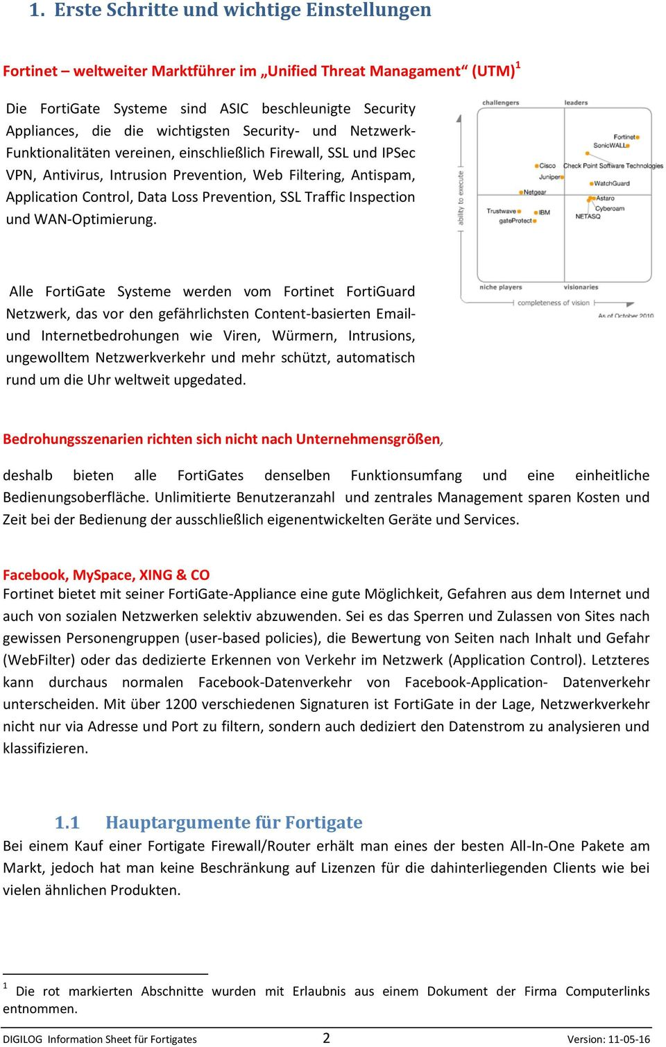 Prevention, SSL Traffic Inspection und WAN-Optimierung.