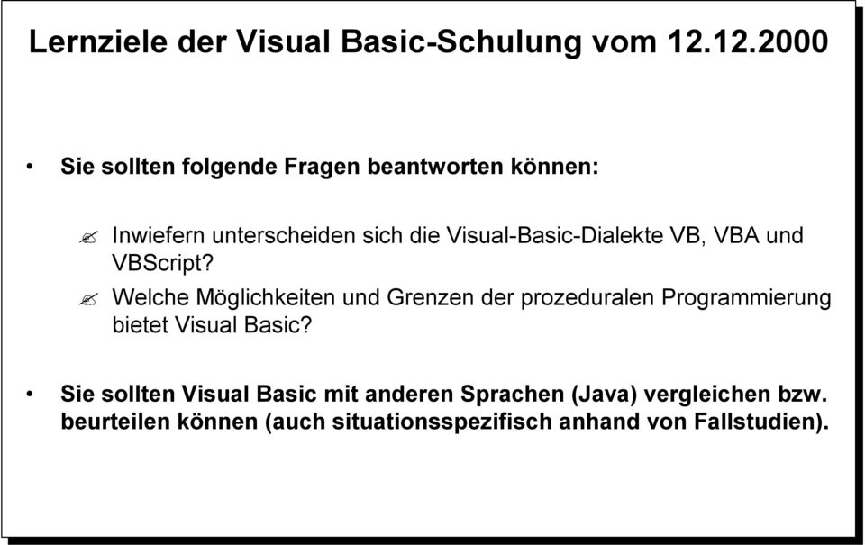Visual-Basic-Dialekte VB, VBA und VBScript?