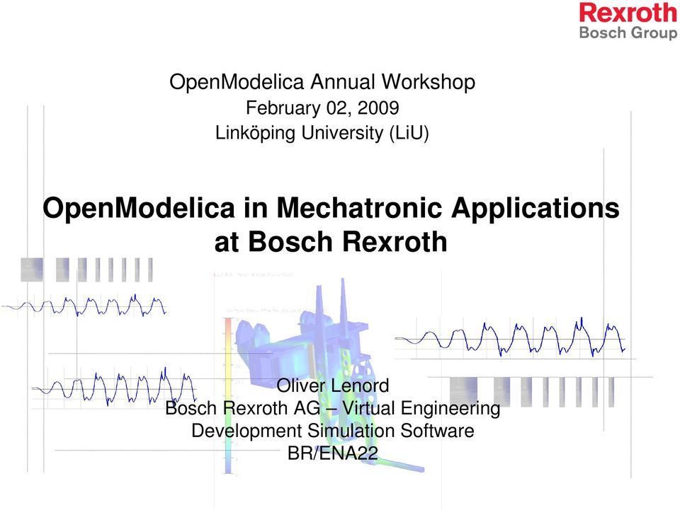 Applications at Bosch Rexroth Oliver Lenord Bosch