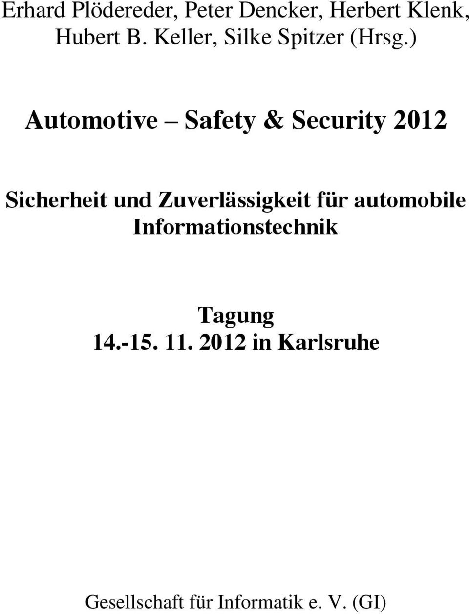 ) Automotive Safety & Security 202 Sicherheit und