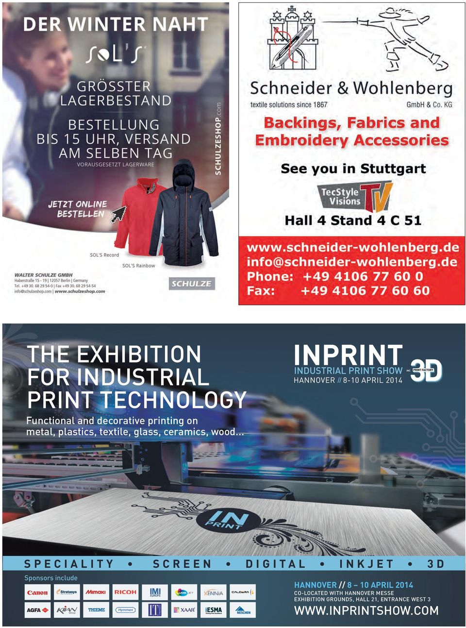 .. INC SPECIALITY SCREEN DIGITAL INKJET 3D Sponsors include HANNOVER // 8 10 APRIL