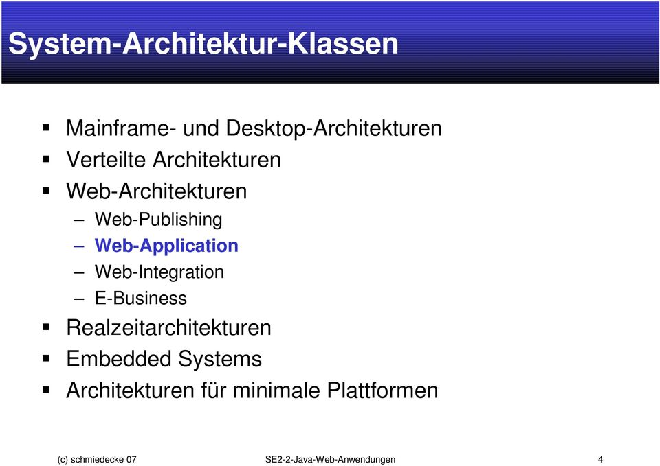 Web-Integration E-Business Realzeitarchitekturen Embedded Systems