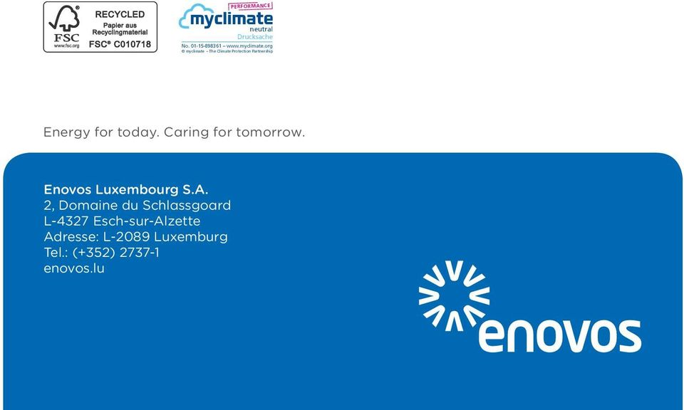 Caring for tomorrow. Enovos Luxembourg S.A.