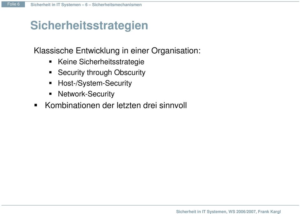 Sicherheitsstrategie Security through Obscurity