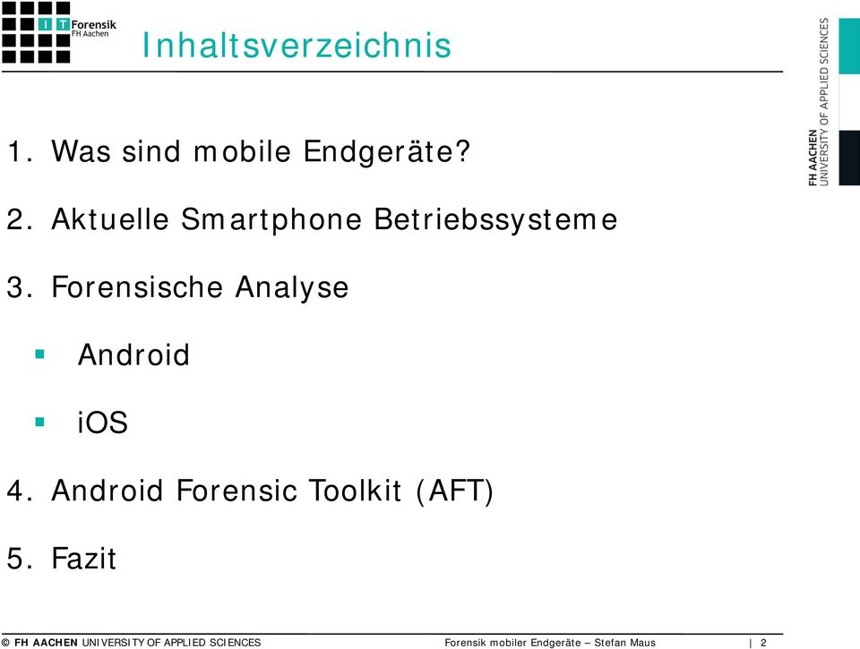 Forensische Analyse Android ios 4.
