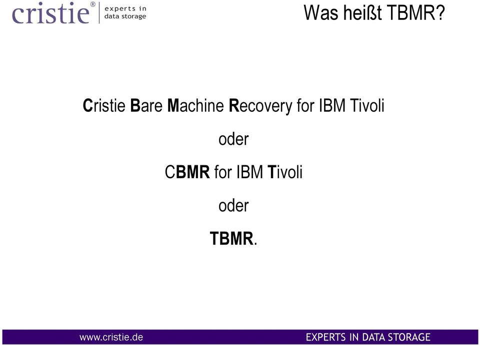 Recovery for IBM Tivoli