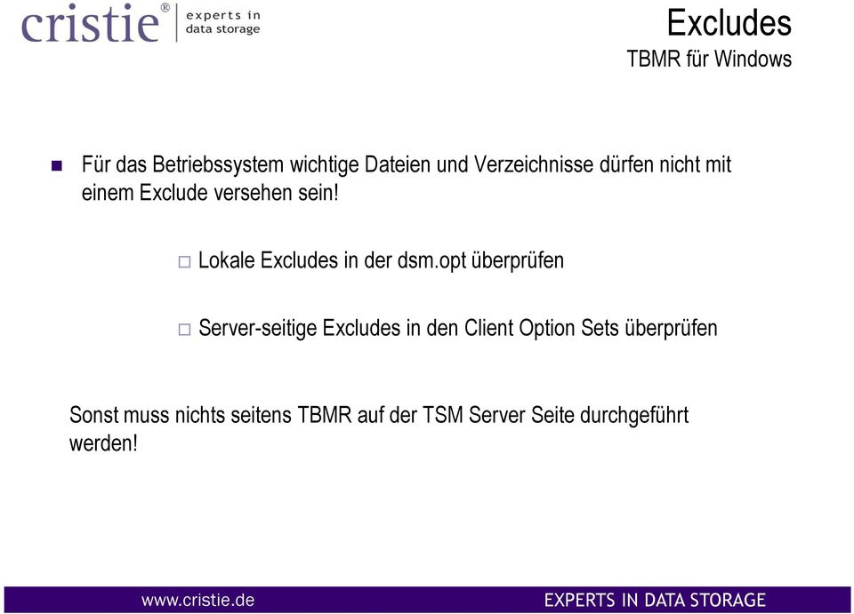 Lokale Excludes in der dsm.