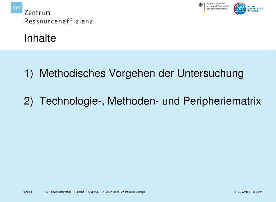 2) Technologie-, Methoden-