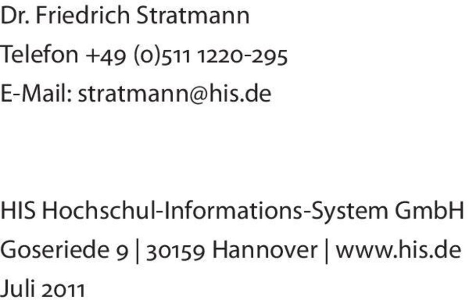 de HIS Hochschul-Informations-System