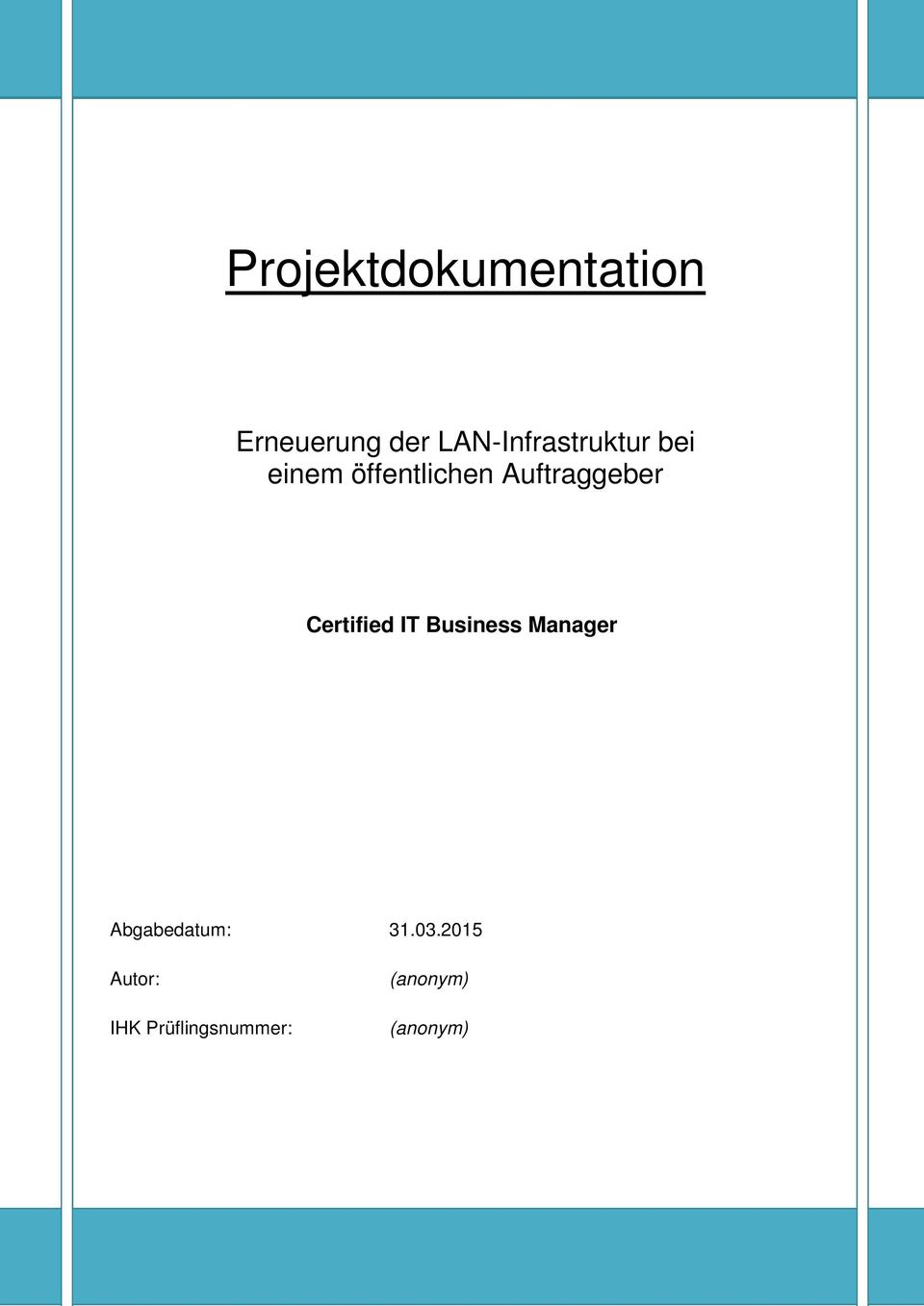 Business Manager Abgabedatum: 31.03.