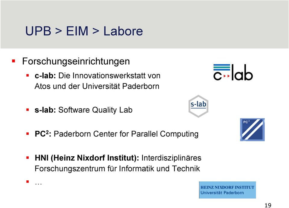 Software Quality Lab PC 2 : Paderborn Center for Parallel Computing HNI