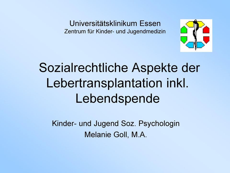 Lebertransplantation inkl.