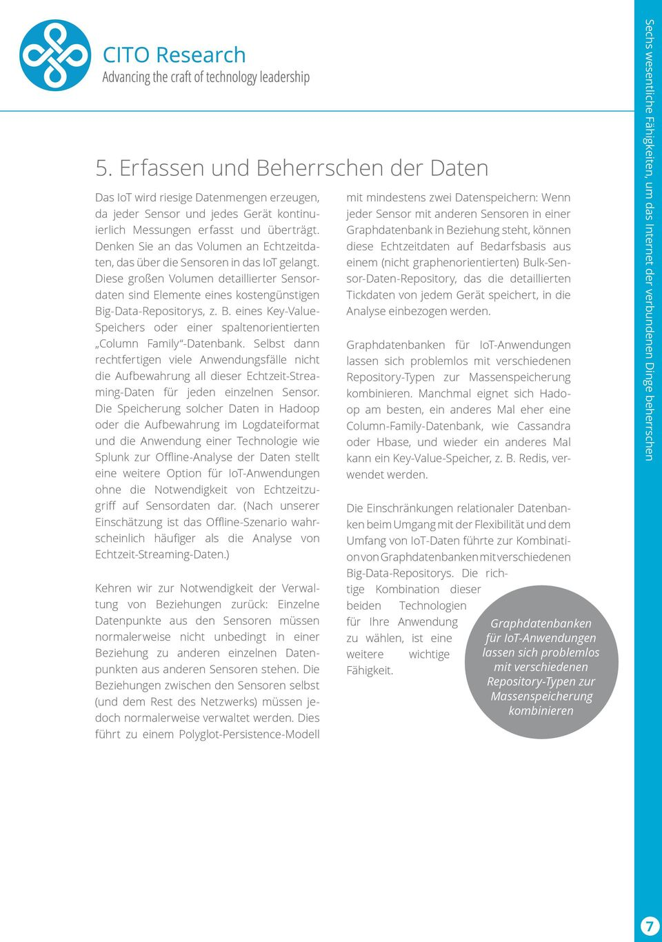 g-Data-Repositorys, z. B. eines Key-Value- Speichers oder einer spaltenorientierten Column Family -Datenbank.