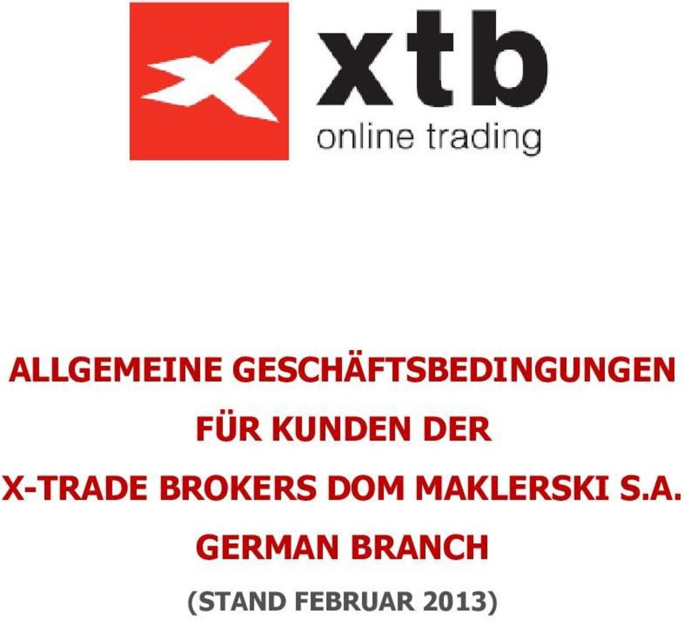 KUNDEN DER X-TRADE BROKERS