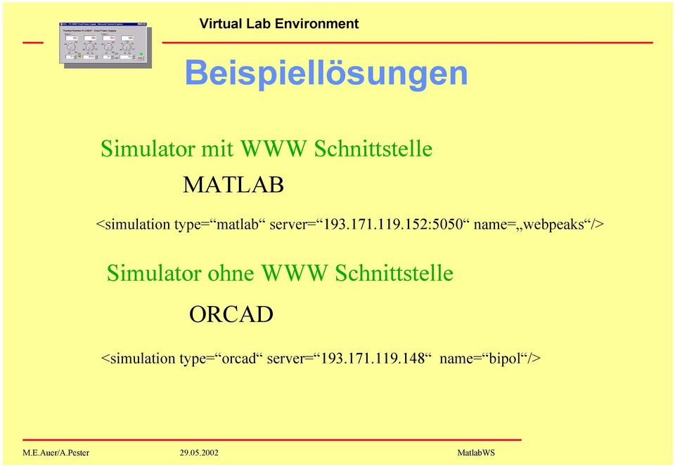 152:5050 name= webpeaks /> Simulator ohne WWW