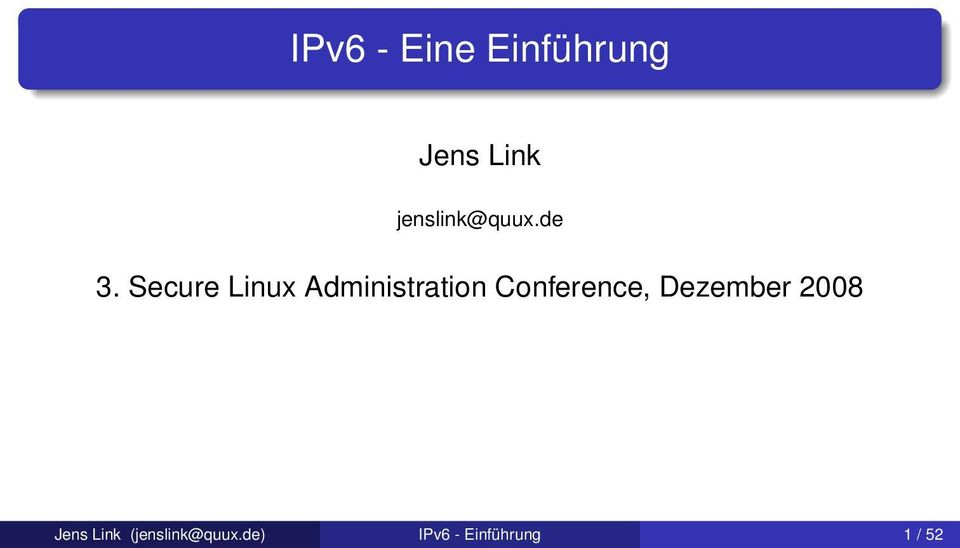Secure Linux Administration Conference,