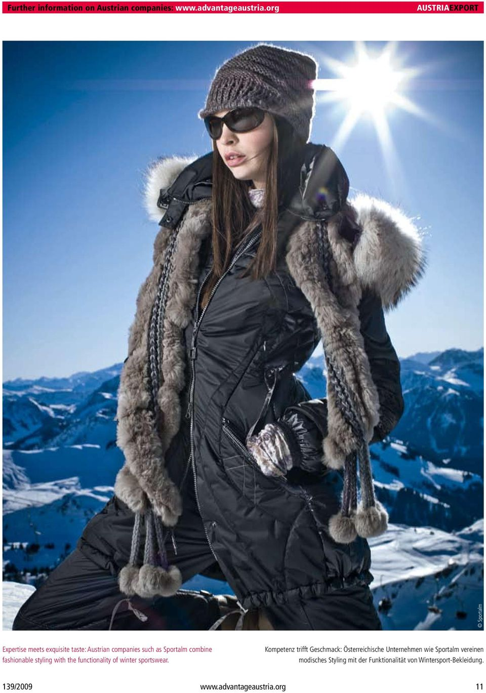 fashionable styling with the functionality of winter sportswear.