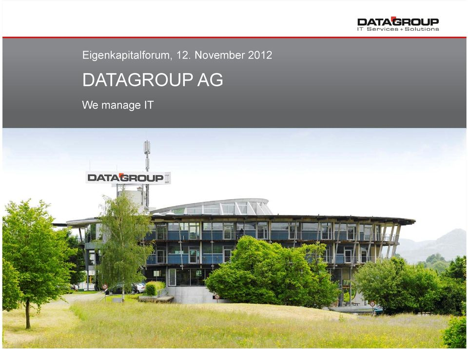 We manage IT DATAGROUP AG