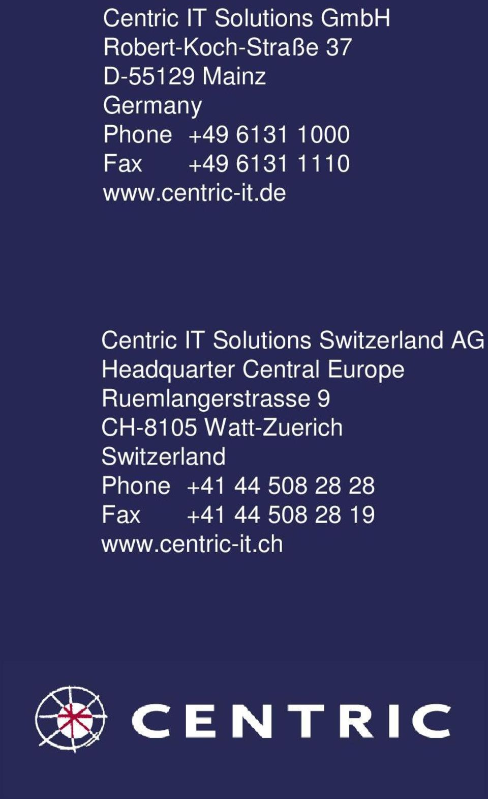 de Centric IT Solutions Switzerland AG Headquarter Central Europe