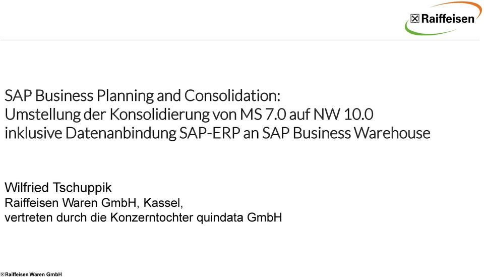 0 inklusive Datenanbindung SAP-ERP an SAP Business Warehouse