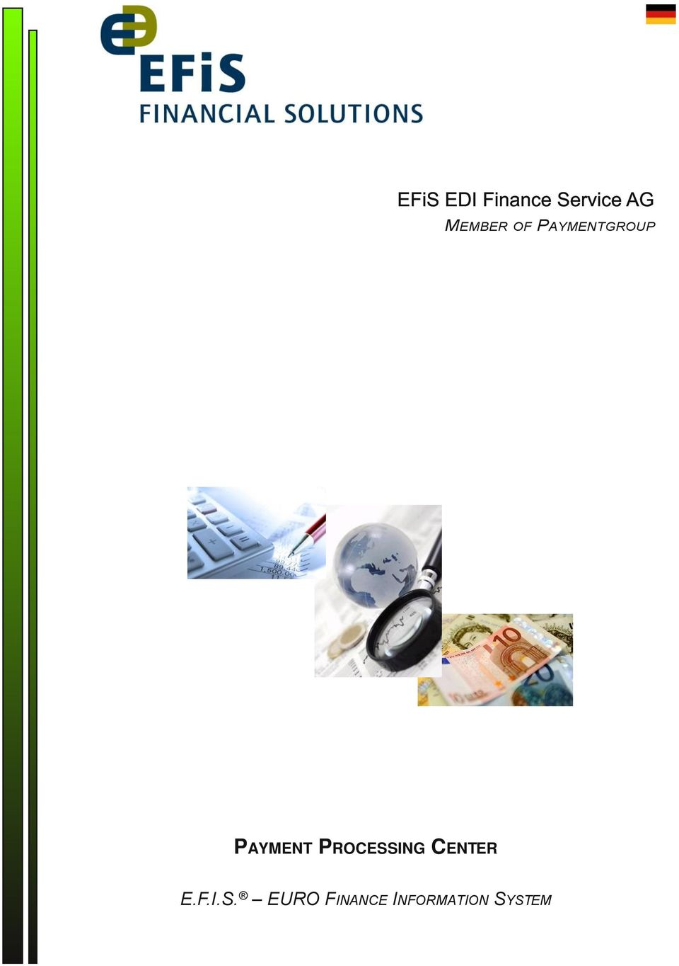 PAYMENT PROCESSING CENTER E.F.