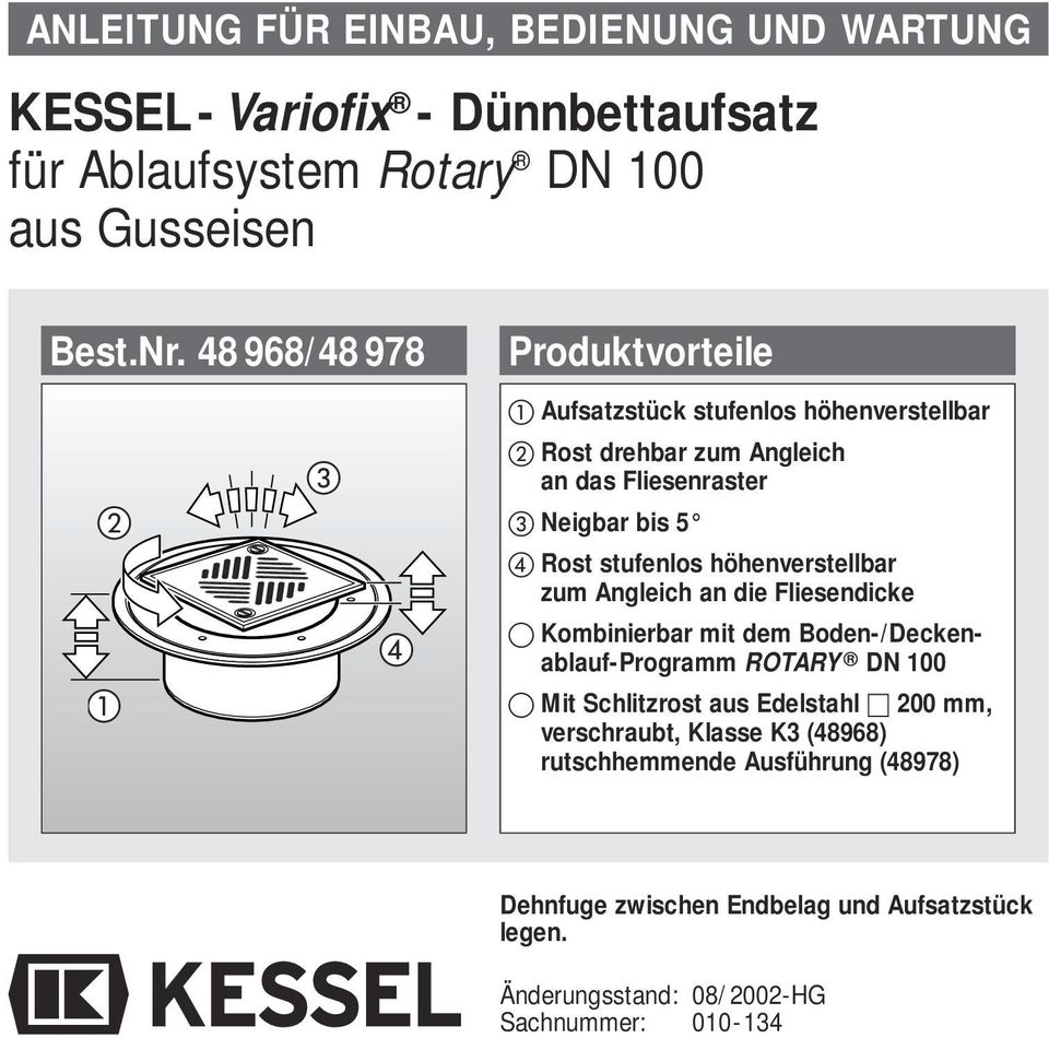 kessel variofix d nnbettaufsatz f r ablaufsystem rotary dn 100 aus gusseisen pdf. Black Bedroom Furniture Sets. Home Design Ideas
