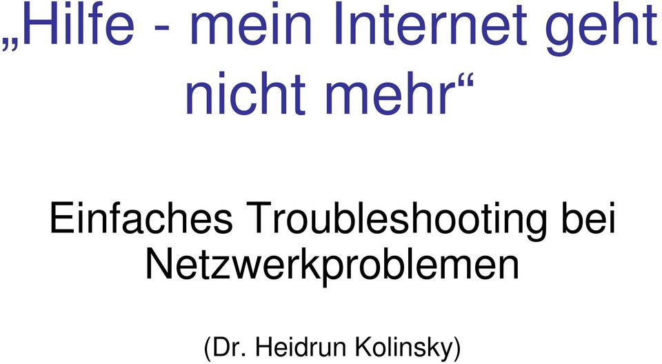 Troubleshooting bei