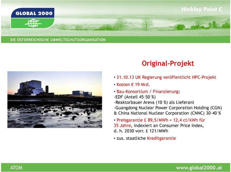 Nuclear Power Corporation Holding (CGN) & China National Nuclear Corporation (CNNC) 30 40 % Preisgarantie