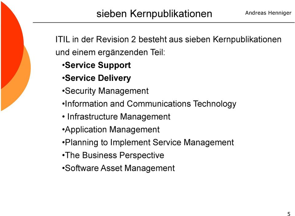 Management Information and Communications Technology Infrastructure Management
