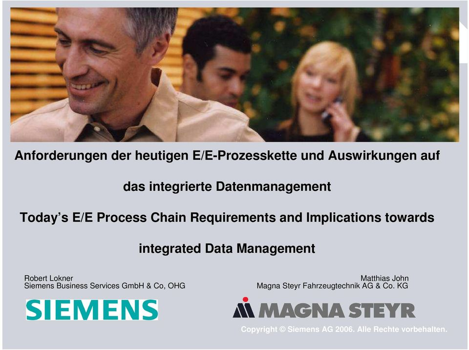 itegrated Data Maagemet Robert Loker Siemes Busiess Services GmbH & Co, OHG