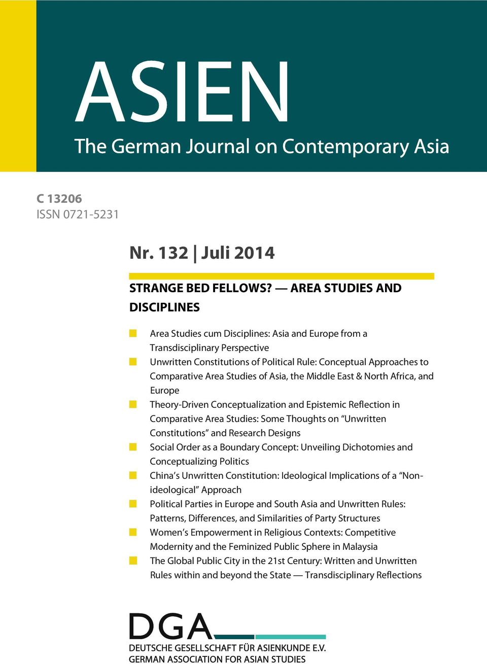 Studies of Asia, the Middle East & North Africa, and Europe Theory-Driven Conceptualization and Epistemic Reflection in Comparative Area Studies: Some Thoughts on Unwritten Constitutions and Research