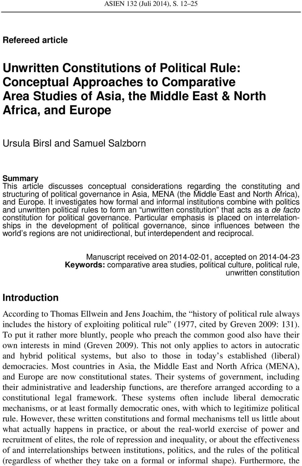 Salzborn Summary This article discusses conceptual considerations regarding the constituting and structuring of political governance in Asia, MENA (the Middle East and North Africa), and Europe.
