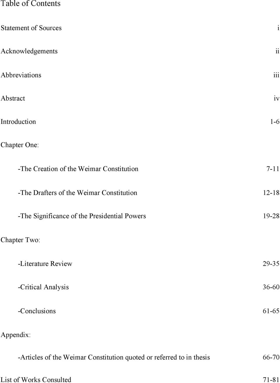of the Presidential Powers 19-28 Chapter Two: -Literature Review 29-35 -Critical Analysis 36-60 -Conclusions 61-65