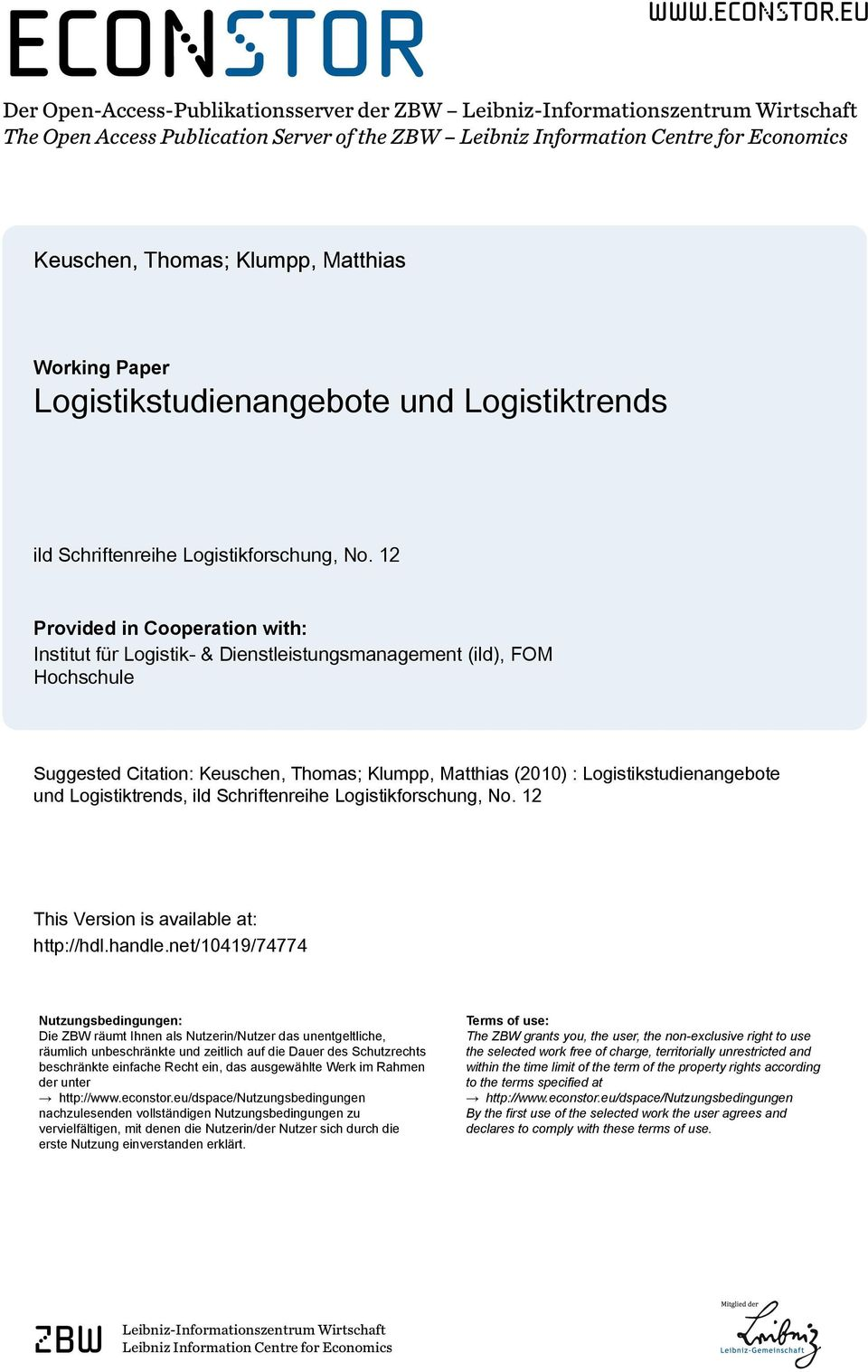 eu Der Open-Access-Publikationsserver der ZBW Leibniz-Informationszentrum Wirtschaft The Open Access Publication Server of the ZBW Leibniz Information Centre for Economics Keuschen, Thomas; Klumpp,