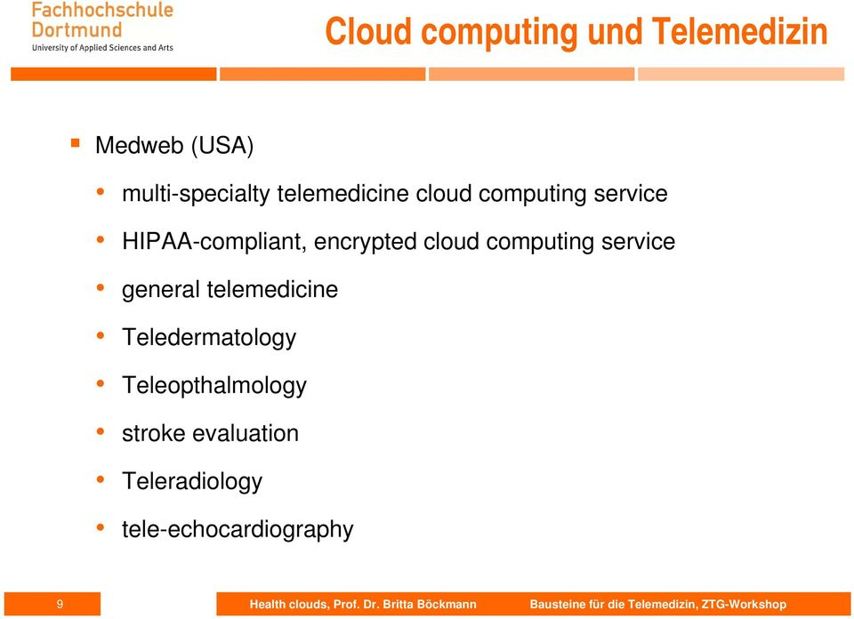 cloud computing service general telemedicine Teledermatology