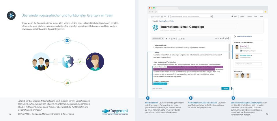 Search for people, groups and conversations Posted to Marketing Team Notes International Email Campaign Last published June 18 at 5:1pm Add People Groups Files Apps Normal Text B I U S Link to: View