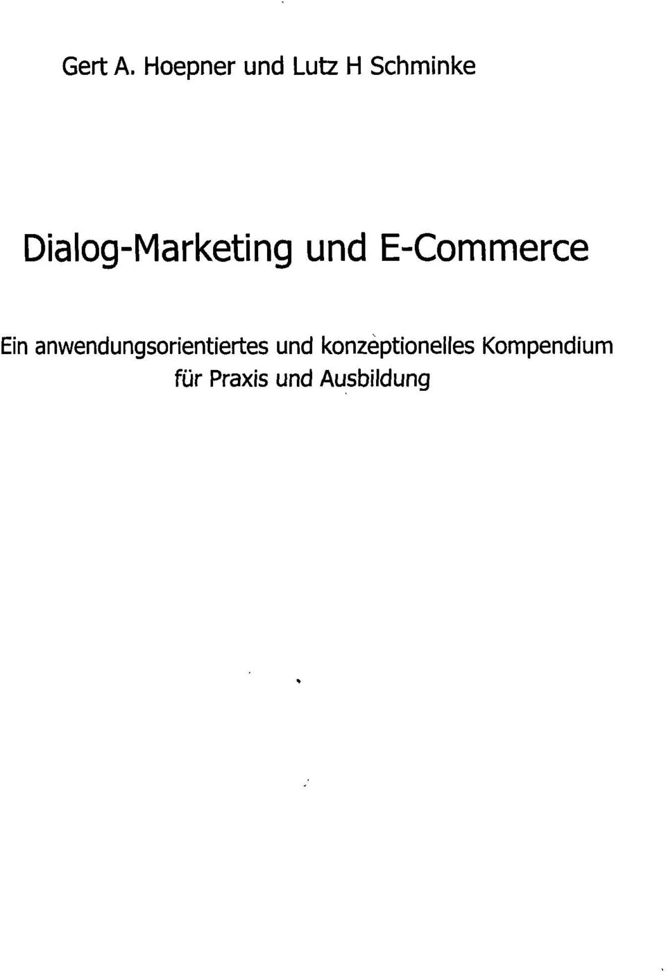 Dialog-Marketing und E-Commerce Ein