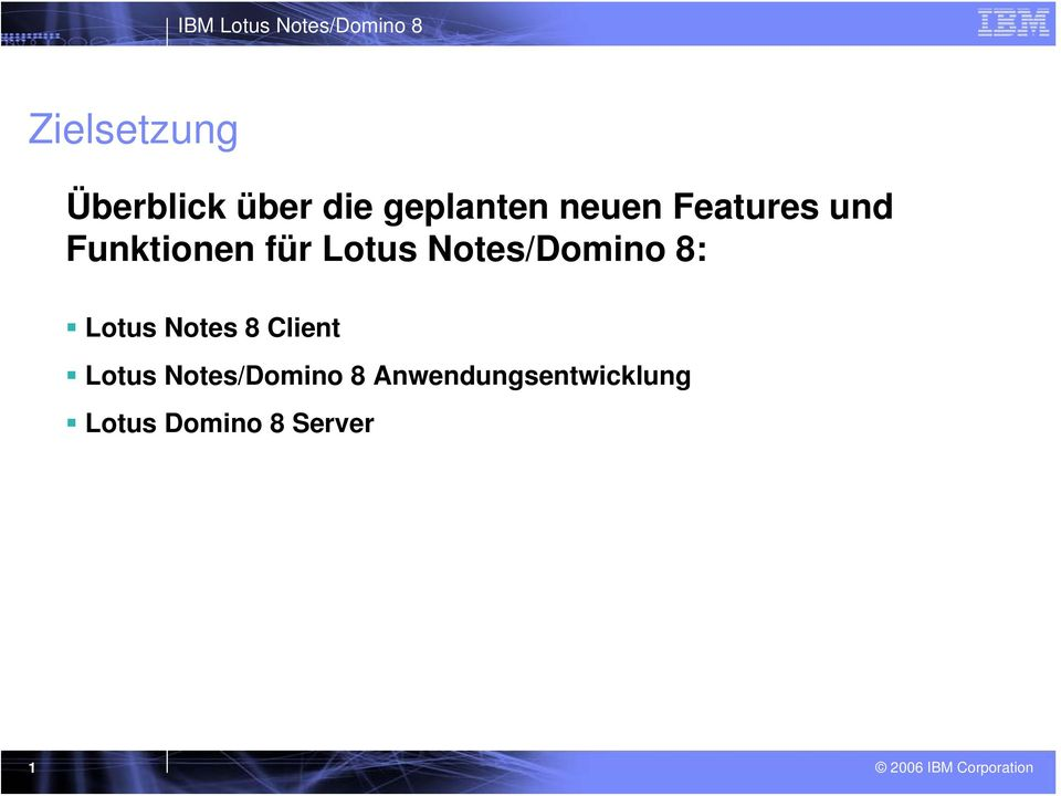 Notes/Domino 8: Lotus Notes 8 Client Lotus
