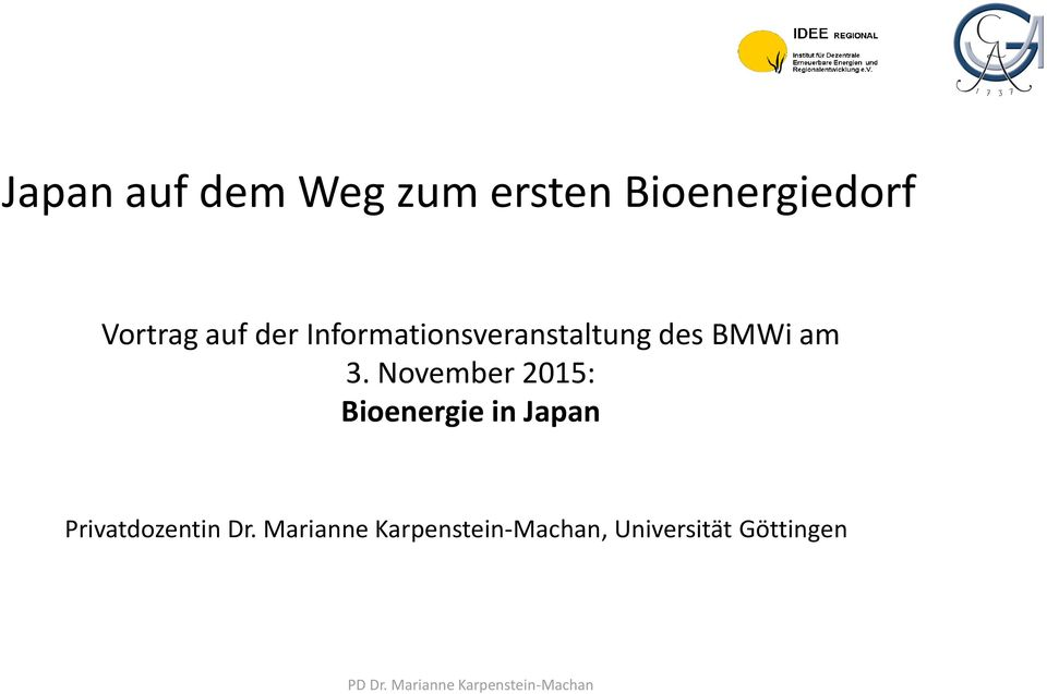 November 2015: Bioenergie in Japan Privatdozentin