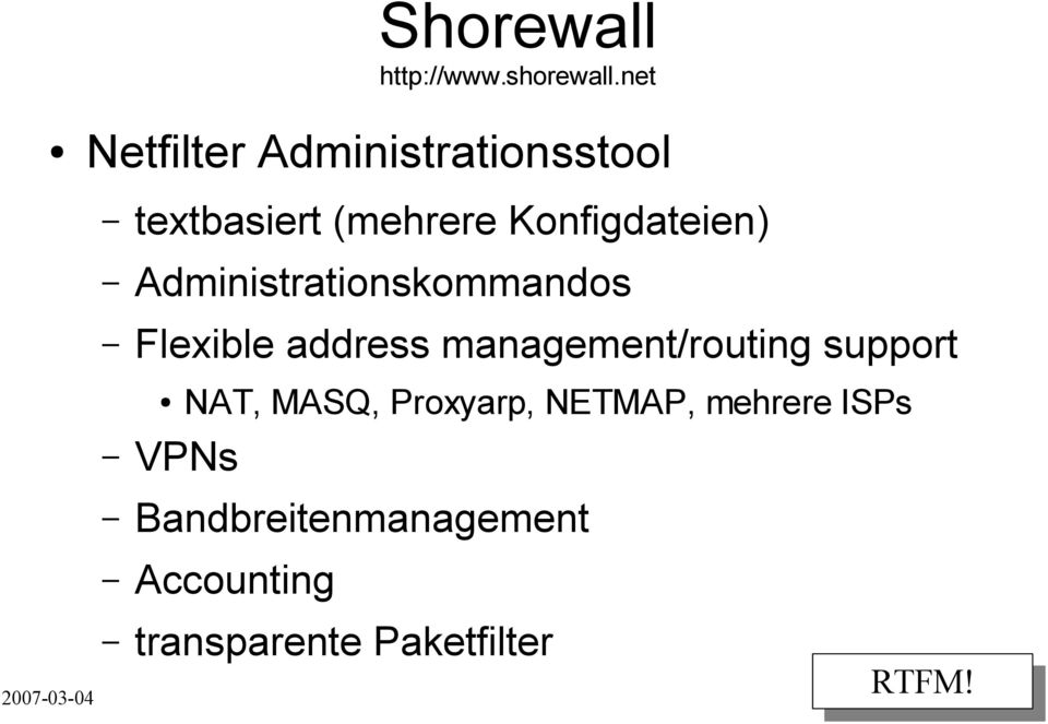 Administrationskommandos Flexible address management/routing support
