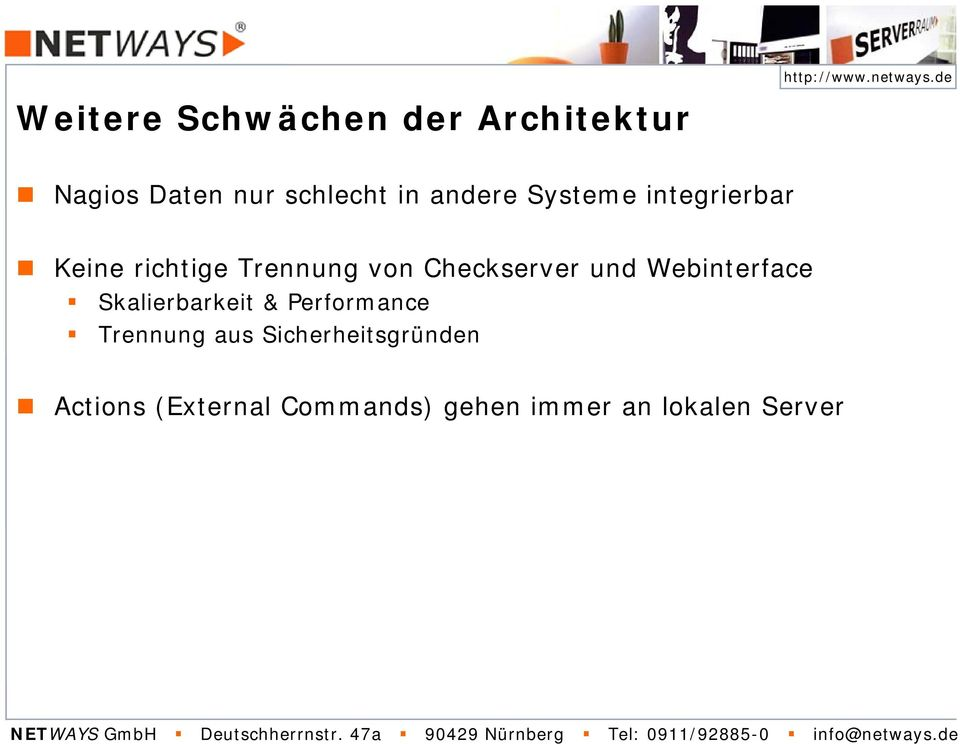 Checkserver und Webinterface Skalierbarkeit & Performance Trennung