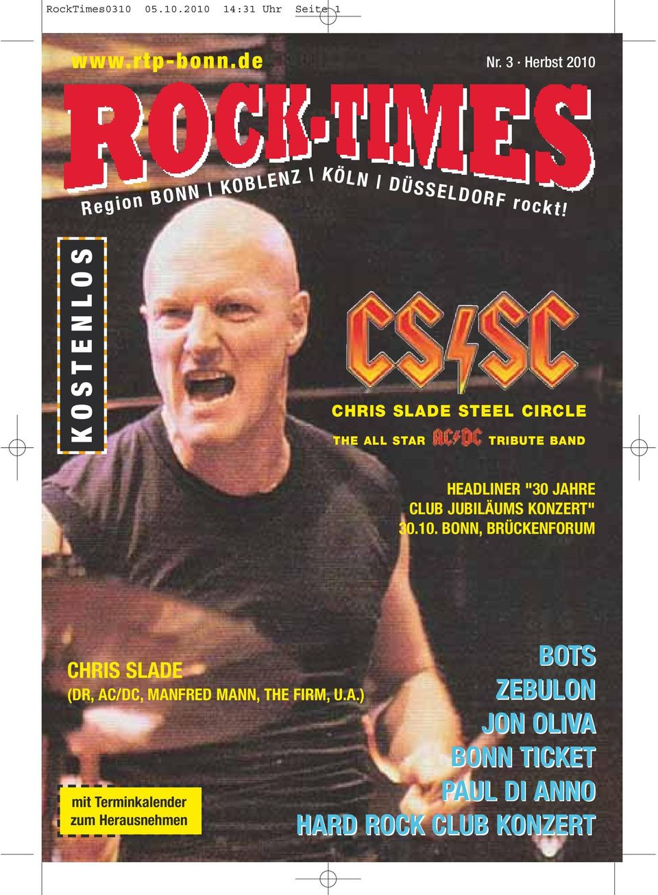 "KOSTENLOS CHRIS SLADE STEEL CIRCLE THE ALL STAR TRIBUTE BAND HEADLINER ""30 JAHRE CLUB JUBILÄUMS"