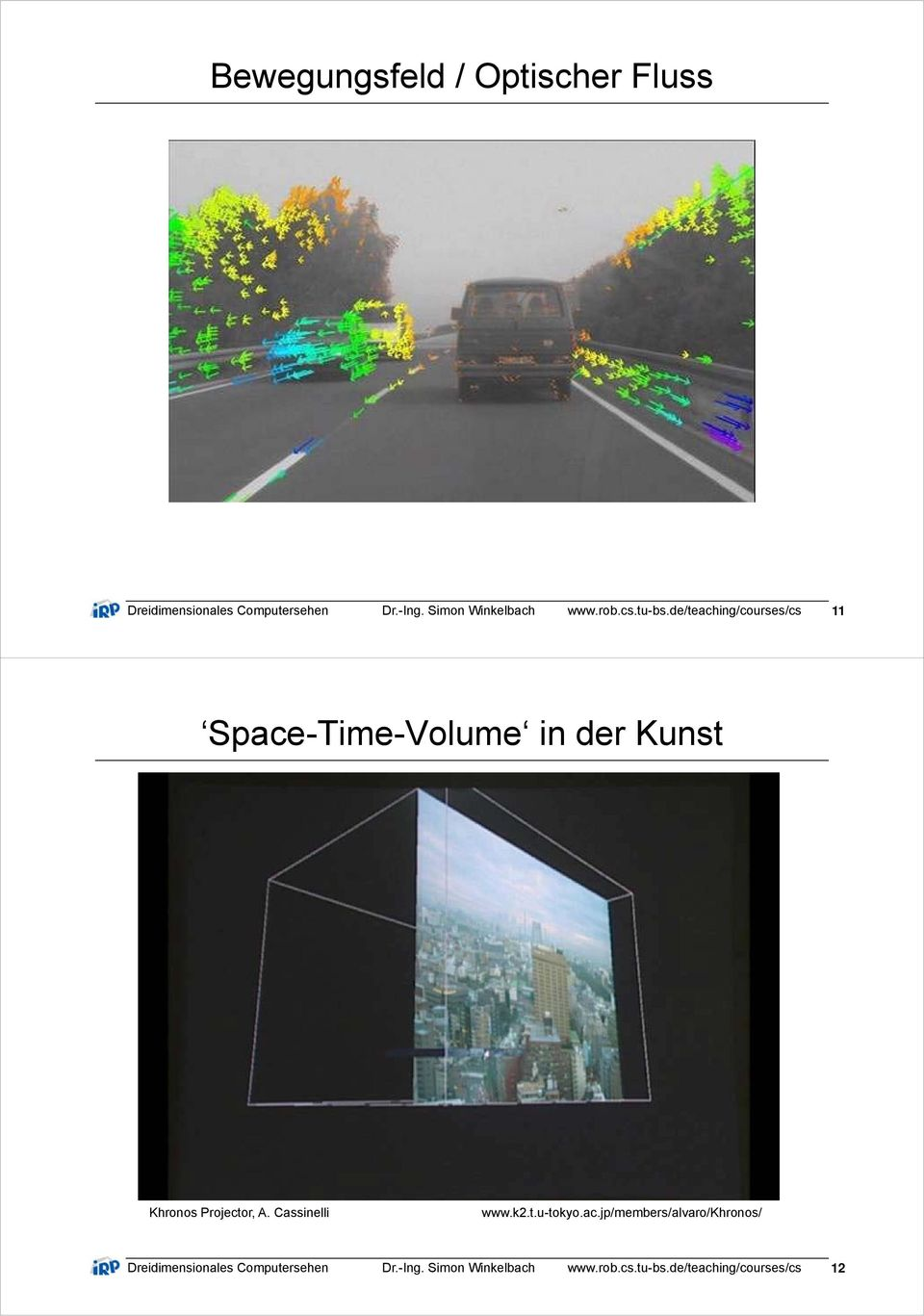 de/teaching/courses/cs 11 Space-Time-Volume in der Kunst Khronos Projector, A.