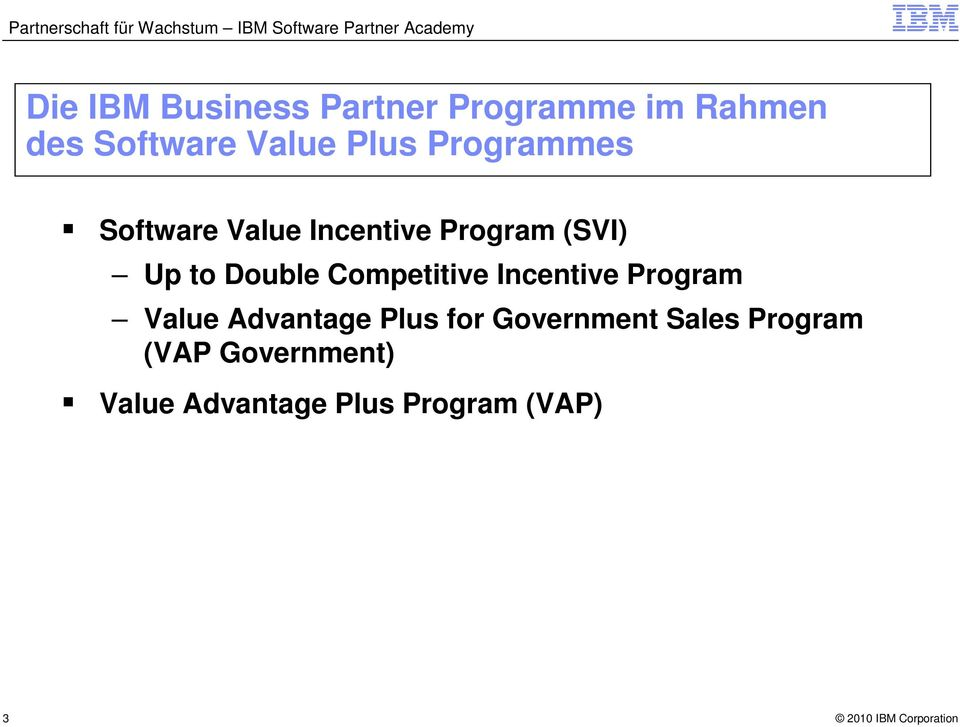 Double Competitive Incentive Program Value Advantage Plus for