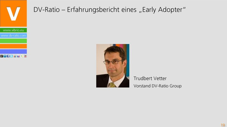 eines Early Adopter