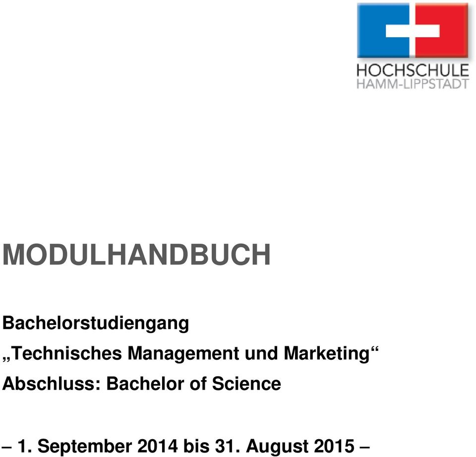 Marketing Abschluss: Bachelor of