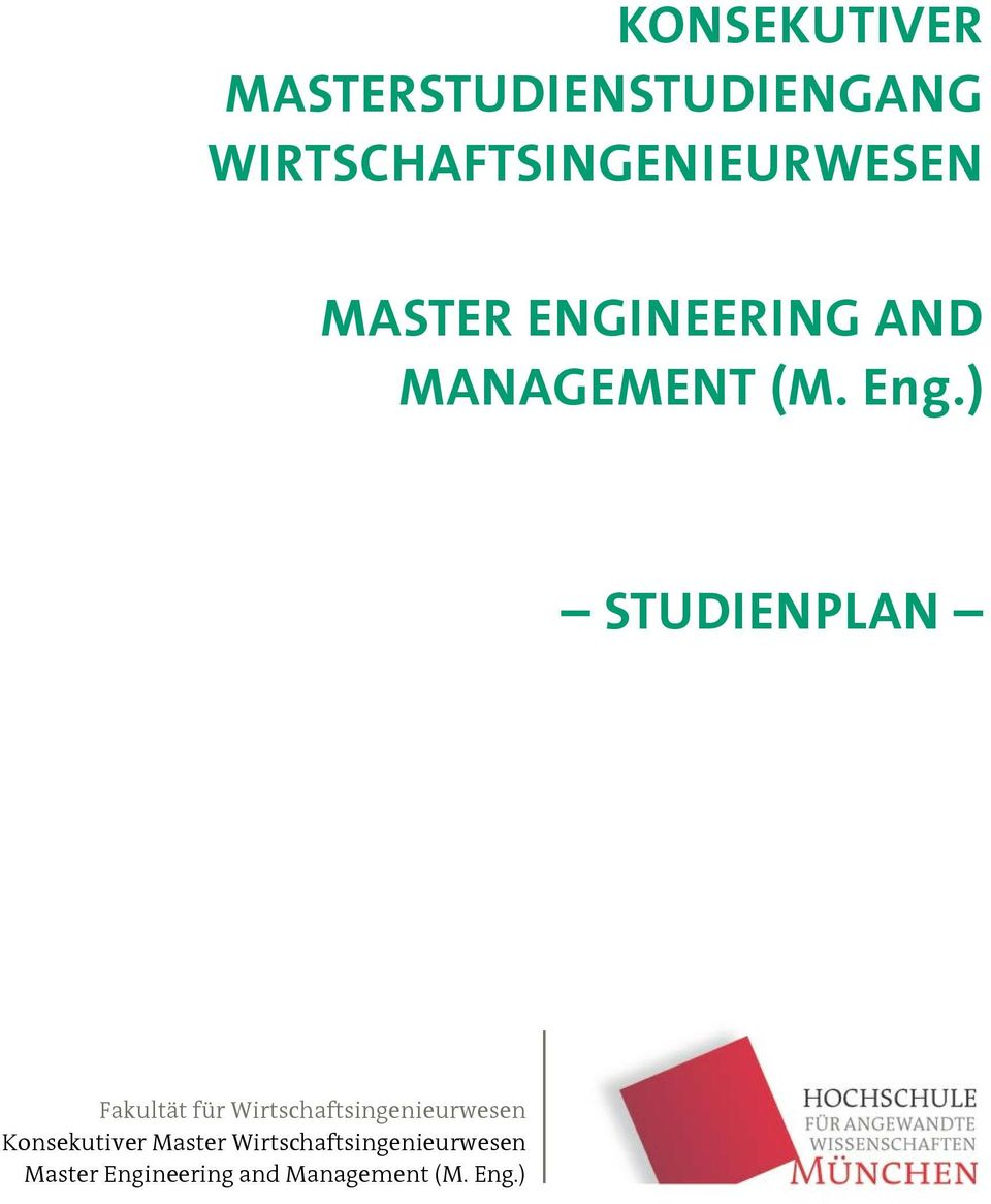 ENGINEERING AND MANAGEMENT (M. Eng.