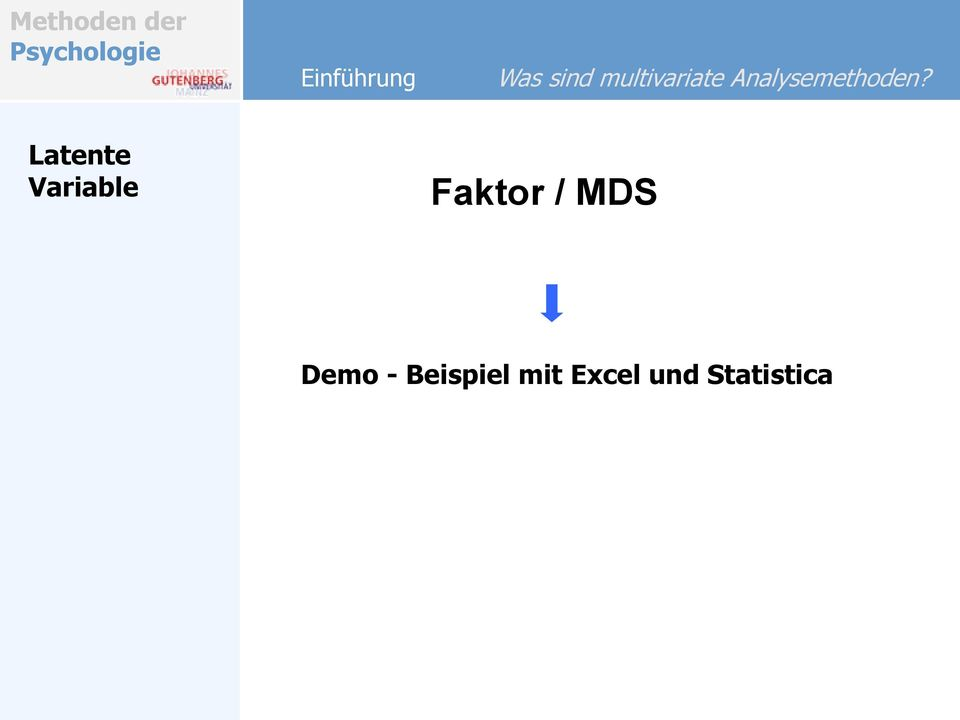 Latente Variable Faktor / MDS