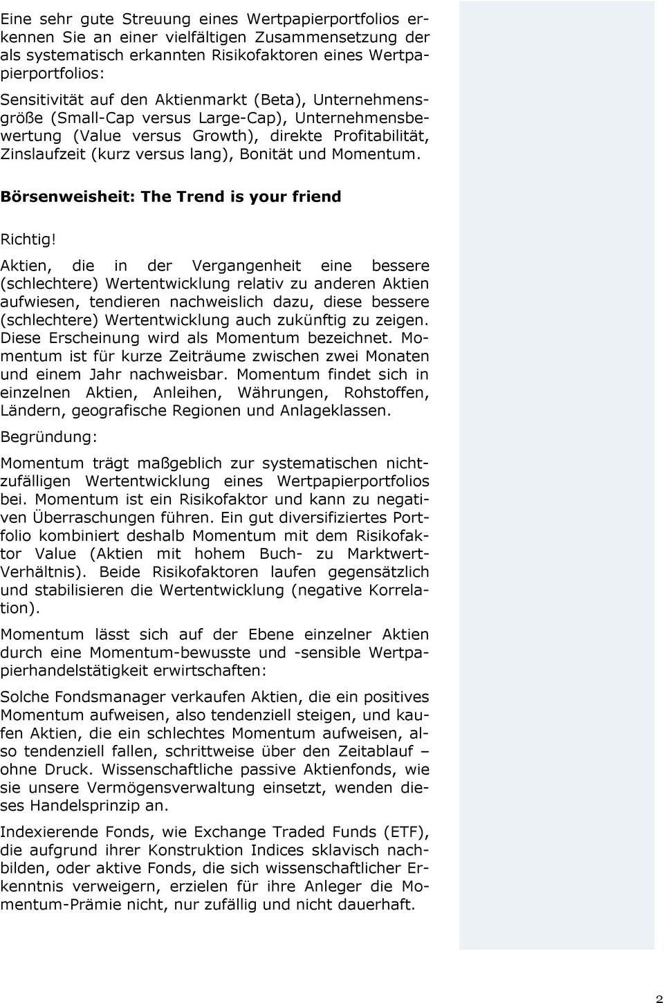 Börsenweisheit: The Trend is your friend Richtig!